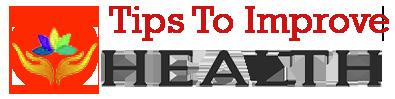 Tips To Improve Health